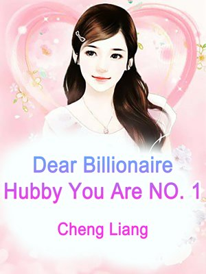 cover image of Dear Billionaire Hubby, You Are NO. 1
