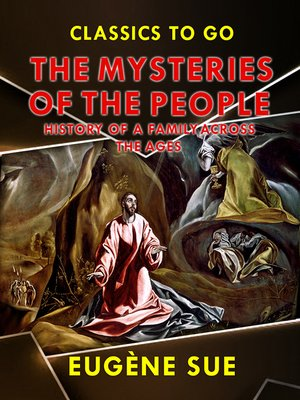 """cover image of """"The Mysteries of the People"""", or History of a Proletarian Family Across the Ages"""