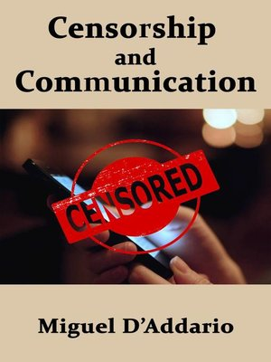 cover image of Censorship and Communication
