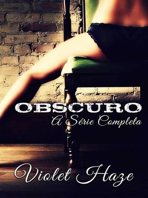 cover image of Obscuro (A série completa)