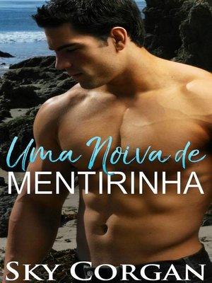 cover image of Uma Noiva de Mentirinha
