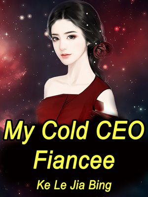 cover image of My Cold CEO Fiancee