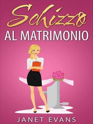 cover image of Schizzo al matrimonio