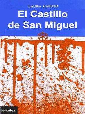 cover image of El Castillo de San Miguel