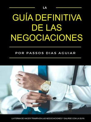 cover image of La guía definitiva de las negociaciones
