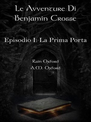 cover image of Le Avventure di Benjamin Crosse--Episodio I