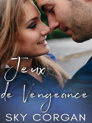 cover image of Jeux de vengeance