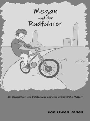 cover image of Megan und der Radfahrer