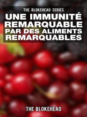 cover image of Une Immunité Remarquable par des Aliments Remarquables