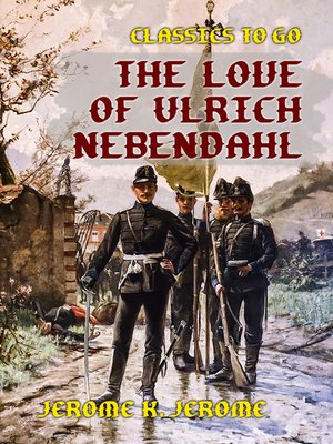 cover image of The Love of Ulrich Nebendahl