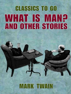 cover image of What Is Man? and Other Stories