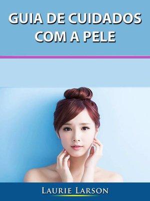 cover image of Guia de Cuidados com a Pele
