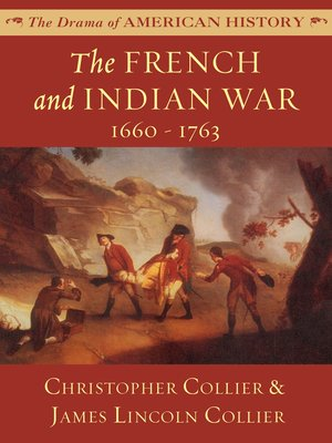 cover image of The French and Indian War: 1660 - 1763
