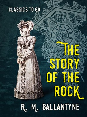 cover image of The Story of the Rock