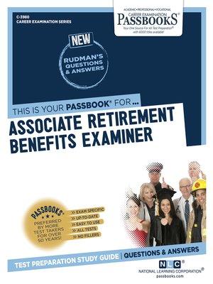 cover image of Associate Retirement Benefits Examiner