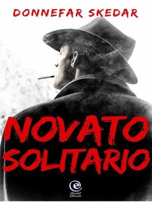 cover image of Novato Solitario