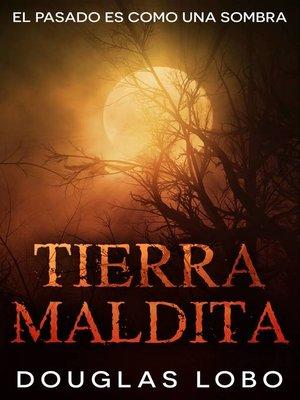 cover image of Tierra Maldita