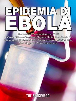 cover image of Epidemia di Ebola   Manuale di Sopravvivenza 2015