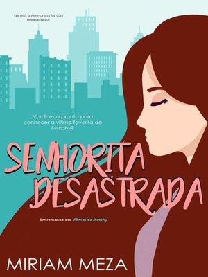 cover image of Senhorita Desastrada