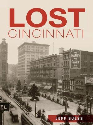 cover image of Lost Cincinnati