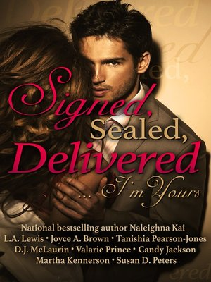 cover image of Signed, Sealed, Delivered .. I'm Yours