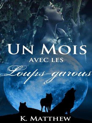cover image of Un mois avec les loups-garous