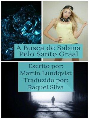 cover image of A busca de Sabina pelo Santo Graal
