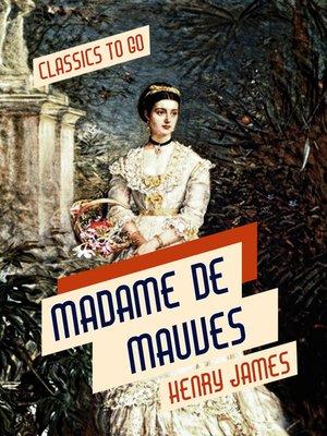 cover image of Madame De Mauves