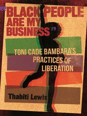 """cover image of """"Black People Are My Business"""""""