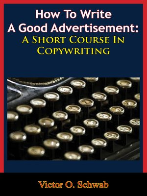 cover image of How to Write a Good Advertisement