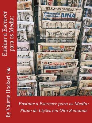 cover image of Ensinar a Escrever para os Media