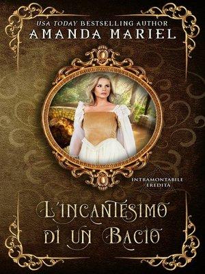 cover image of L'incantesimo di un bacio