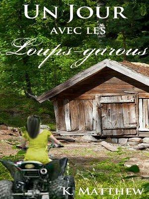 cover image of Un jour avec les loups-garous