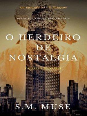 cover image of O Herdeiro de Nostalgia