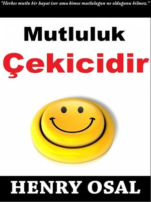 cover image of Mutluluk Çekicidir