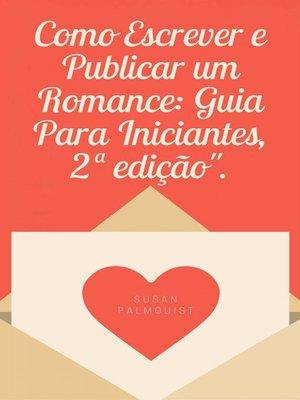 cover image of Como Escrever e Publicar um Romance