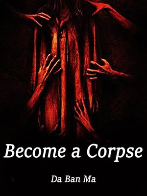 cover image of Become a Corpse