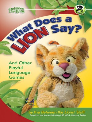 cover image of What Does a Lion Say?