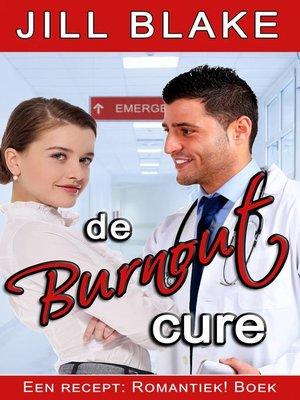 cover image of De Burnout Cure