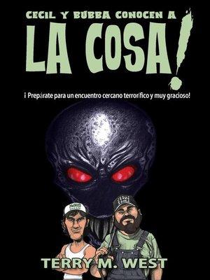 cover image of Cecil y Bubba Conocen a La Cosa
