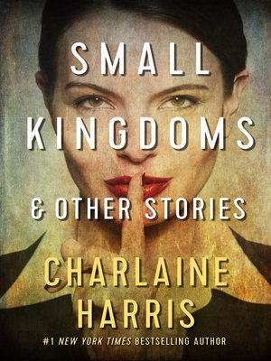 cover image of Small Kingdoms and Other Stories