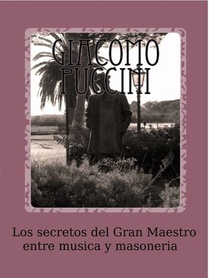 cover image of Los secretos del Gran Maestro entre música y masonería