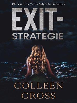 cover image of Exit-Strategie – Ein Wirtschafts-Thriller mit Katerina Carter