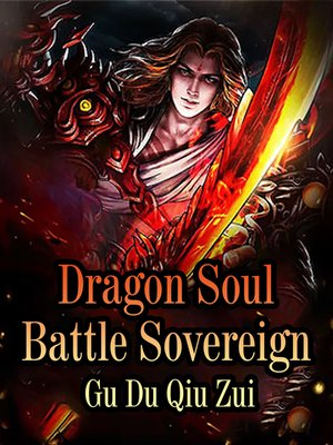 cover image of Dragon Soul Battle Sovereign