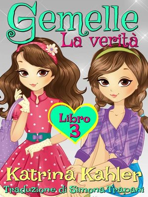 cover image of Gemelle Libro 3 La verità