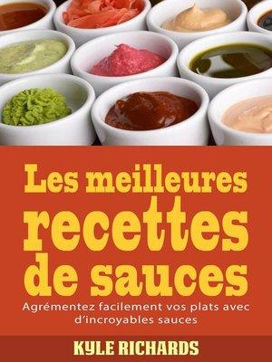 cover image of Les meilleures recettes de sauces