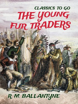 cover image of The Young Fur Traders