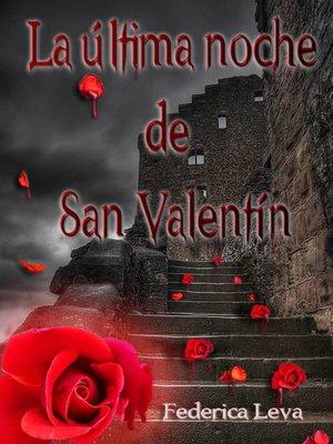 cover image of La Última Noche De San Valentín