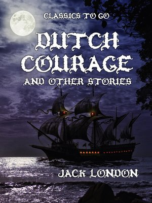 cover image of Dutch Courage and Other Stories