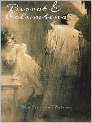 cover image of Pierrot & Columbina (Livro 1 Da Serie Amor De Pierrot)